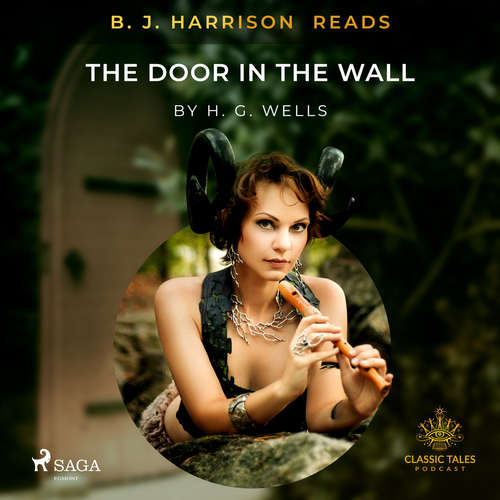 Audiobook B. J. Harrison Reads The Door in the Wall (EN) - H. G. Wells - B. J. Harrison