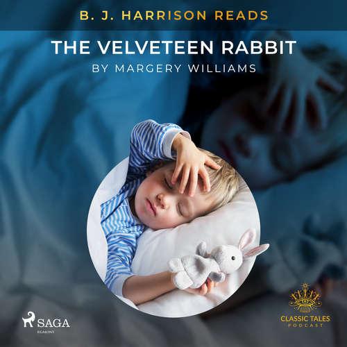 Audiobook B. J. Harrison Reads The Velveteen Rabbit (EN) - Margery Williams - B. J. Harrison