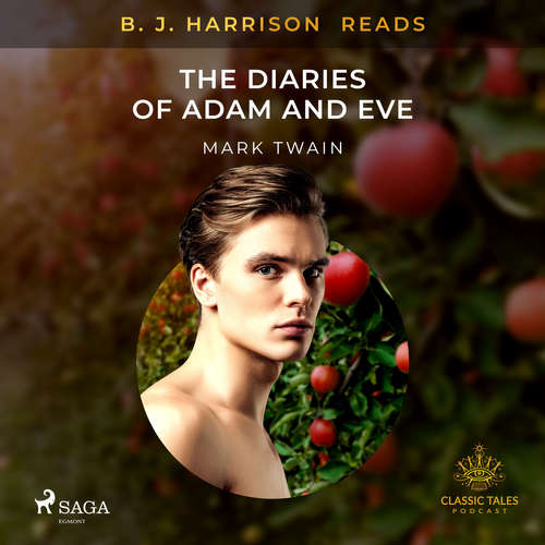 Audiobook B. J. Harrison Reads The Diaries of Adam and Eve (EN) - Mark Twain - B. J. Harrison