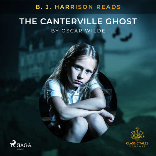 Audiobook B. J. Harrison Reads The Canterville Ghost (EN) - Oscar Wilde - B. J. Harrison
