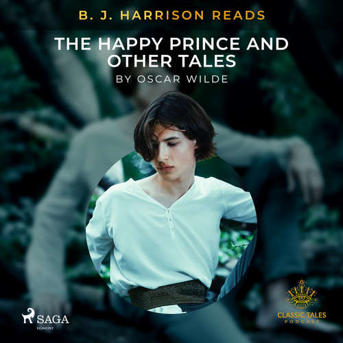 Audiobook B. J. Harrison Reads The Happy Prince and Other Tales (EN) - Oscar Wilde - B. J. Harrison
