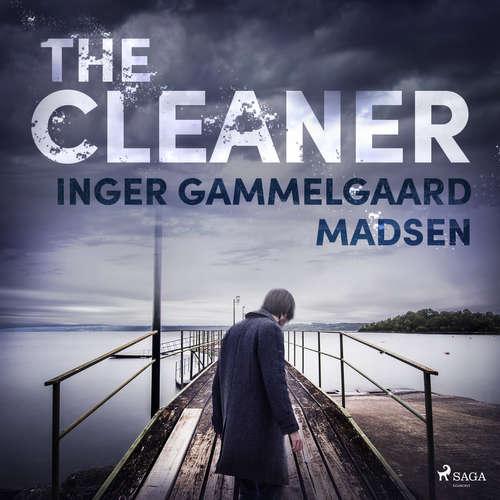Audiobook The Cleaner (EN) - Inger Gammelgaard Madsen - Chris Jenkins