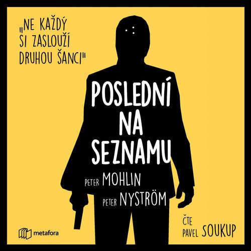 Audiokniha Poslední na seznamu - Peter Nyström - Pavel Soukup