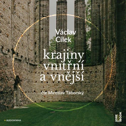 Audiokniha Krajiny vnitřní a vnější - Václav Cílek - Miroslav Táborský