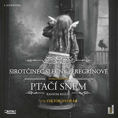 Audiokniha Sirotčinec slečny Peregrinové: Ptačí sněm - Ransom Riggs - Viktor Dvořák