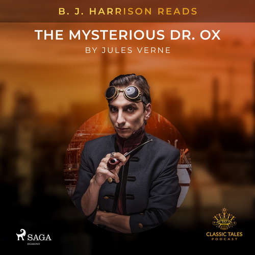 Audiobook B. J. Harrison Reads The Mysterious Dr. Ox (EN) - Jules Verne - B. J. Harrison