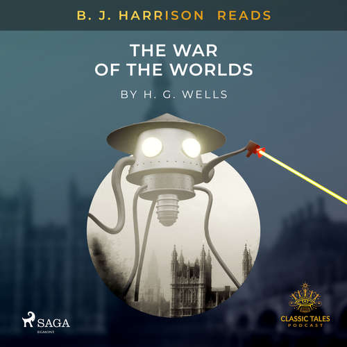 Audiobook B. J. Harrison Reads The War of the Worlds (EN) - H. G. Wells - B. J. Harrison