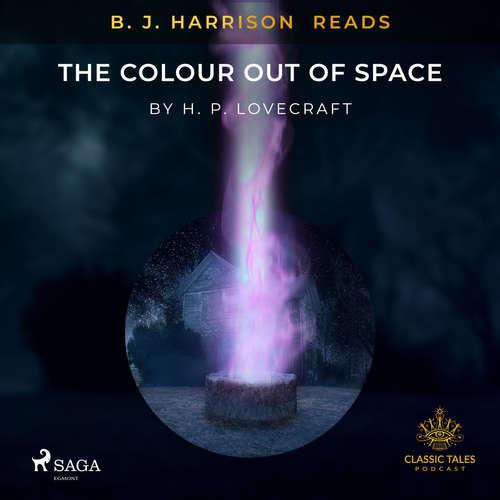 Audiobook B. J. Harrison Reads The Colour Out of Space (EN) - H. P. Lovecraft - B. J. Harrison