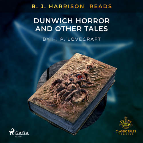 Audiobook B. J. Harrison Reads The Dunwich Horror and Other Tales (EN) - H. P. Lovecraft - B. J. Harrison
