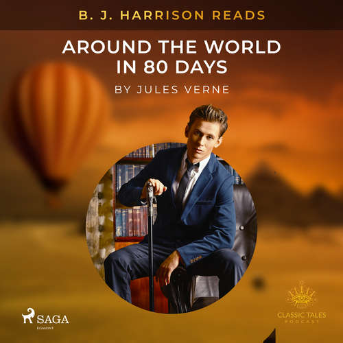 Audiobook B. J. Harrison Reads Around the World in 80 Days (EN) - Jules Verne - B. J. Harrison