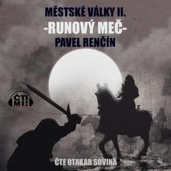 Audiokniha Runový meč - Pavel Renčín - Otakar Sovina