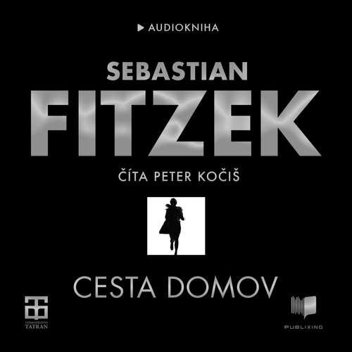 Audiokniha Cesta domov - Sebastian Fitzek - Peter Kočiš