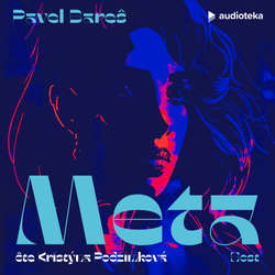 Audiokniha Meta - Pavel Bareš - Kristýna Podzimková