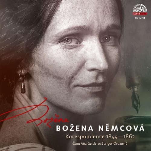Audiokniha Božena Němcová - Korespondence 1844 - 1862 - Božena Němcová - Aňa Geislerová