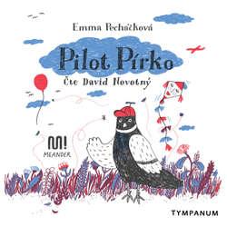 Audiokniha Pilot Pírko - Emma Pecháčková - David Novotný