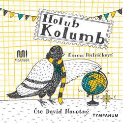 Audiokniha Holub Kolumb - Emma Pecháčková - David Novotný