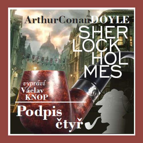 Audiokniha Podpis čtyř (komplet) - Arthur Conan Doyle - Václav Knop