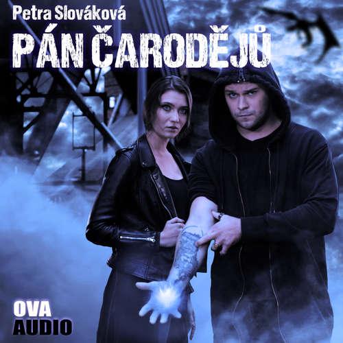 Audiokniha Pán čarodějů - Petra Slováková - Sára Erlebachová