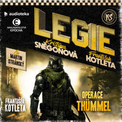 Audiokniha LEGIE: Operace Thümmel - František Kotleta - Martin Stránský