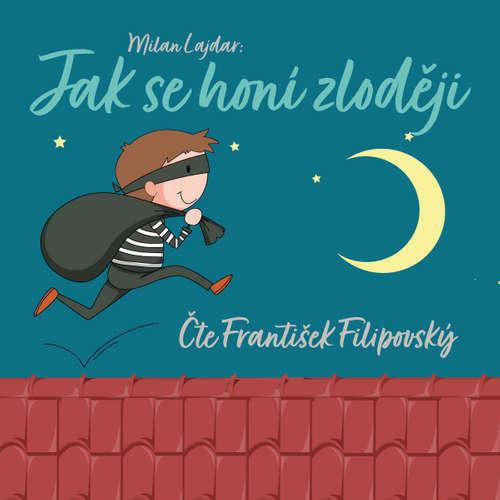Audiokniha Jak se honí zloději - Milan Lajdar - František Filipovský
