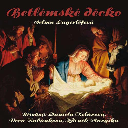 Audiokniha Betlémské děcko - Selma Lagerlöfová - Věra Kubánková