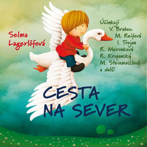 Audiokniha Cesta na sever - Selma Lagerlöfová - Vladimír Brabec