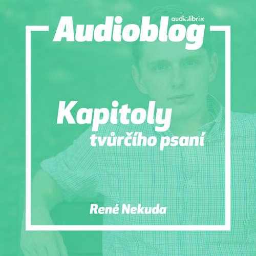 Audiokniha Kapitoly tvůrčího psaní - René Nekuda - Ondřej Novák