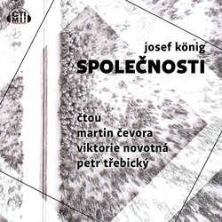 Audiokniha Společnosti - Josef König - Martin Čevora