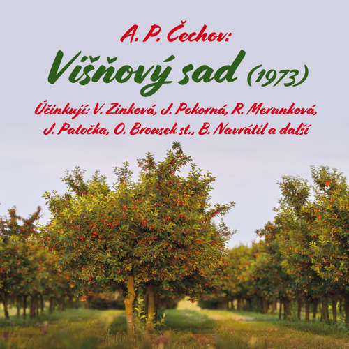 Audiokniha Višňový sad (1973) - Anton Pavlovič Čechov - Otakar Brousek