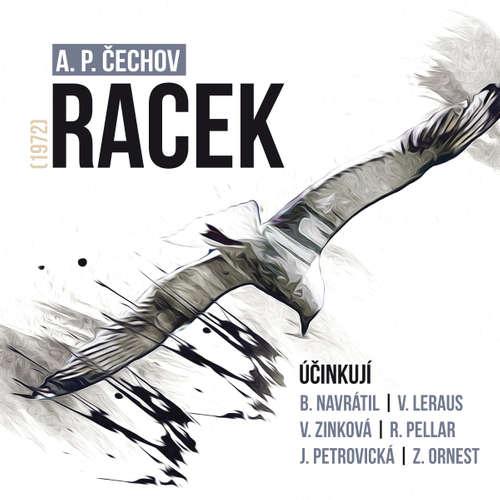 Audiokniha Racek (1972) - Anton Pavlovič Čechov - Miroslav Doležal