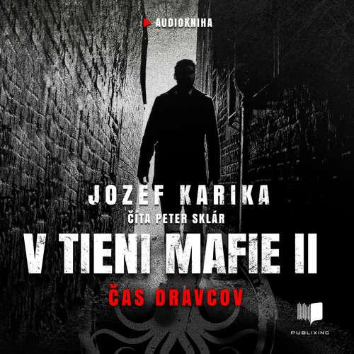 Audiokniha V tieni mafie 2 - Jozef Karika - Peter Sklár