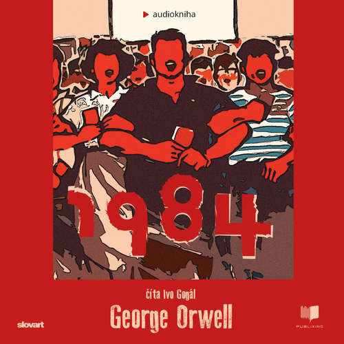 Audiokniha 1984 - George Orwell - Ivo Gogál