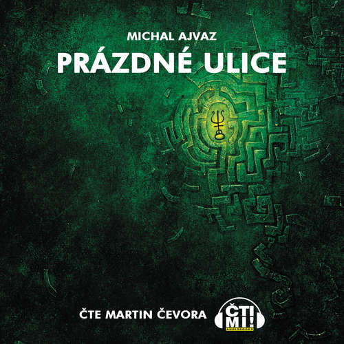 Audiokniha Prázdné ulice - Michal Ajvaz - Martin Čevora