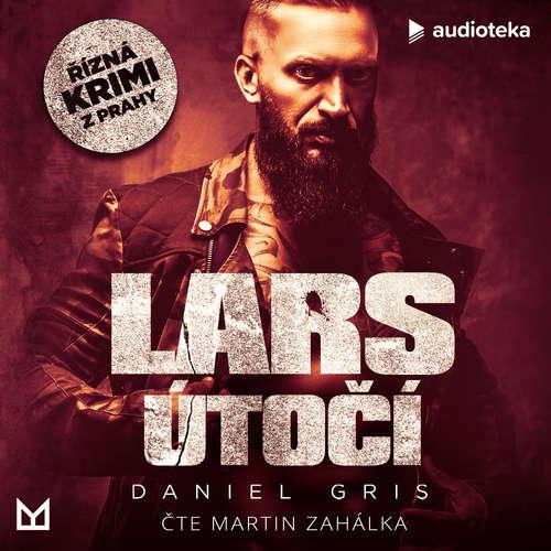 Audiokniha Lars útočí - Daniel Gris - Martin Zahálka