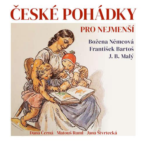 Audiokniha České pohádky pro nejmenší - Božena Němcová - Dana Černá