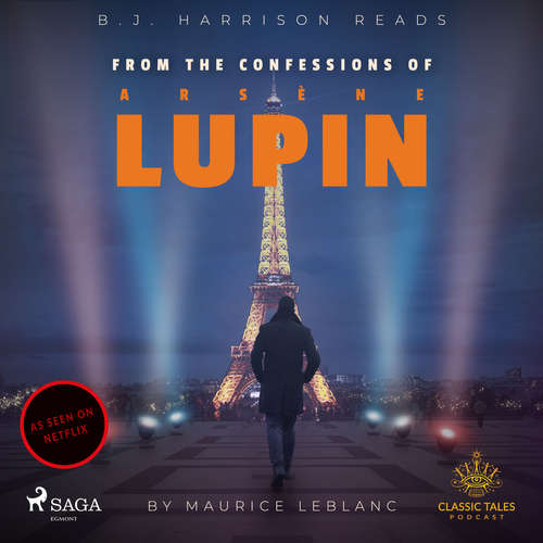 Audiobook From The Confessions of Arsene Lupin (EN) - Maurice Leblanc - B. J. Harrison