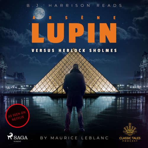 Audiobook Arsene Lupin versus Herlock Sholmes (EN) - Maurice Leblanc - B. J. Harrison
