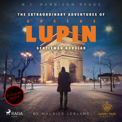 Audiobook The Extraordinary Adventures of Arsene Lupin, Gentleman Burglar (EN) - Maurice Leblanc - B. J. Harrison