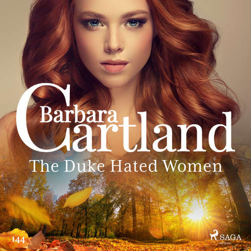 Audiobook The Duke Hated Women (Barbara Cartland's Pink Collection 145) (EN) - Barbara Cartland - Anthony Wren