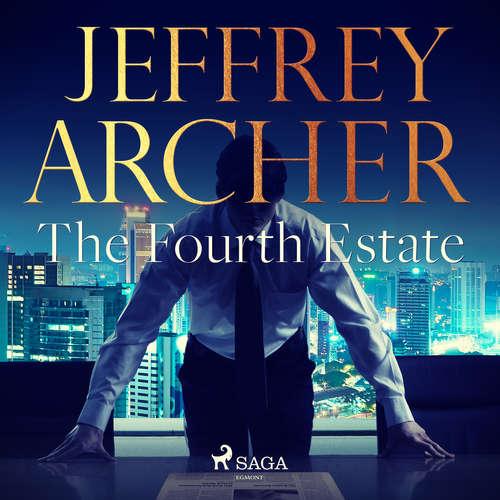 Audiobook The Fourth Estate (EN) - Jeffrey Archer - Jonathan Aris