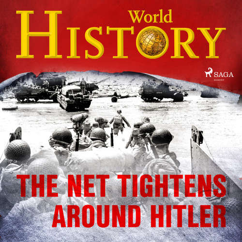 Audiobook The Net Tightens Around Hitler (EN) - World History - Sam Devereaux