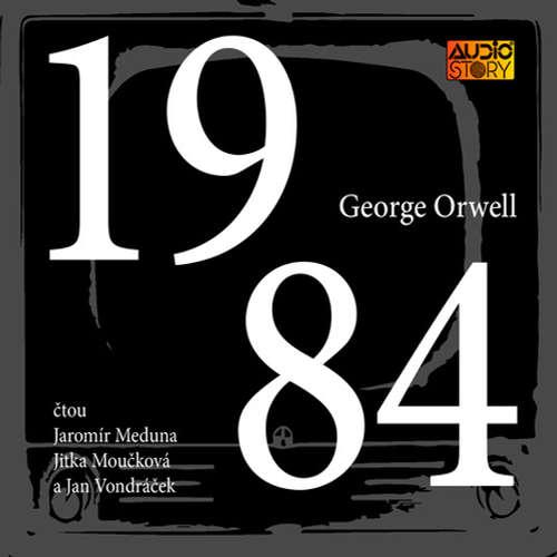 Audiokniha 1984 - George Orwell - Jaromír Meduna