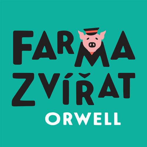 Audiokniha Farma zvířat - George Orwell - Petr Čtvrtníček