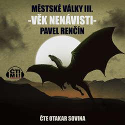 Audiokniha Věk nenávisti - Pavel Renčín - Otakar Sovina