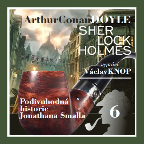 Audiokniha Podpis čtyř 6 - Arthur Conan Doyle - Václav Knop