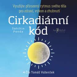 Audiokniha Cirkadiánní kód - Satchin Panda - Tomáš Voženílek