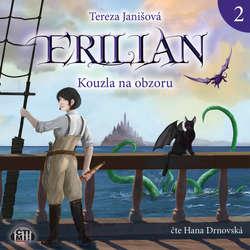 Audiokniha Erilian 2 - Kouzla na obzoru - Tereza Janišová - Hana Drnovská