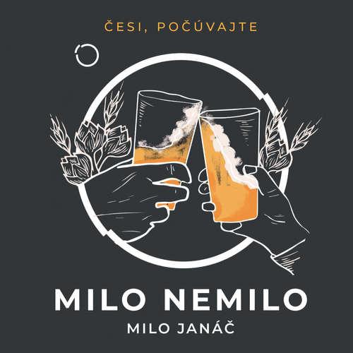 Audiokniha Milo nemilo - Milo Janáč - Peter Gábor