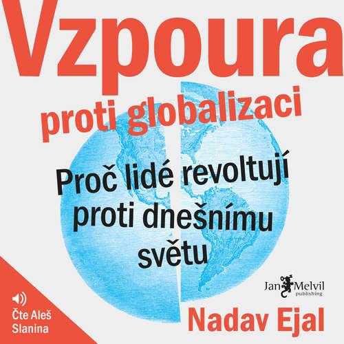 Audiokniha Vzpoura proti globalizaci - Nadav Eyal - Aleš Slanina