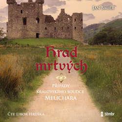 Audiokniha Hrad mrtvých - Jan Bauer - Libor Hruška